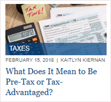 What Does It Mean to Be Pre-Tax or Tax-Advantaged?