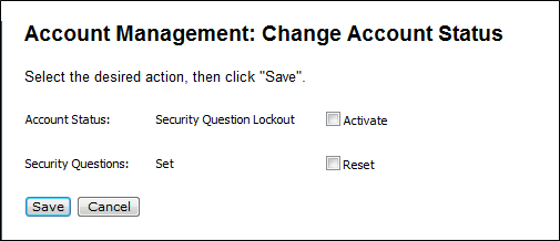 Account management change account status with security question lockout status