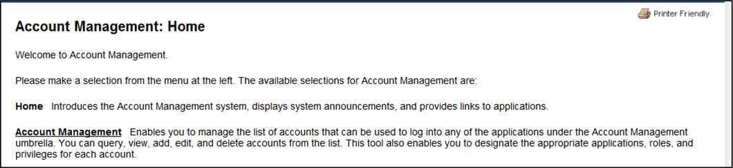 User account management home screen and welcome message
